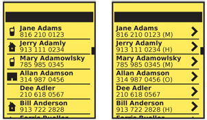 To the left, icons in this call history list are used to denote which phone type was used; selecting the item will dial the indicated number. To the right, the same list instead has no direct actions, but will load additional details for each number as indicated by the right arrows to the right of each line item.